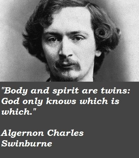 Algernon Charles Swinburne's quote #2