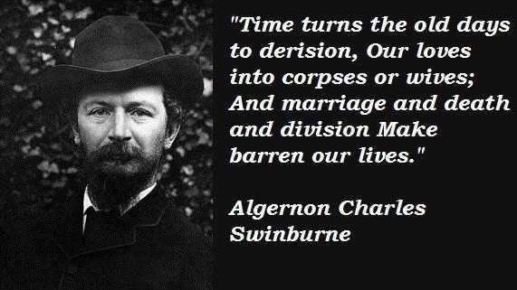 Algernon Charles Swinburne's quote #3