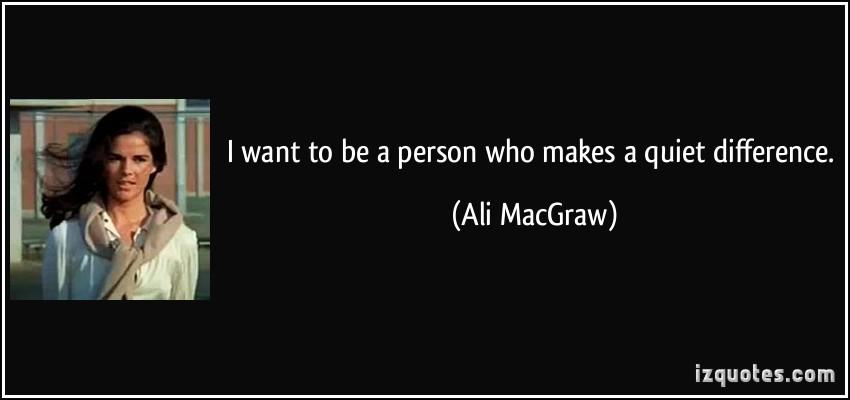 Ali MacGraw's quote #2