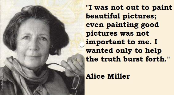 Alice Miller's quote #7
