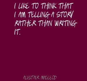 Alistair MacLeod's quote #2