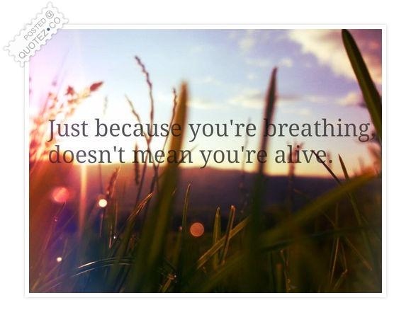 Alive quote #6