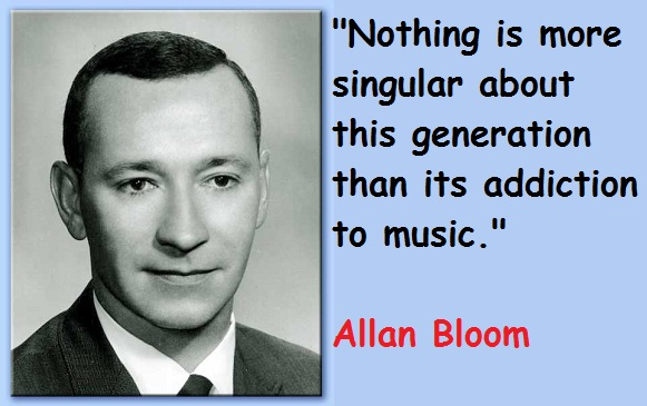 Allan Bloom's quote #5
