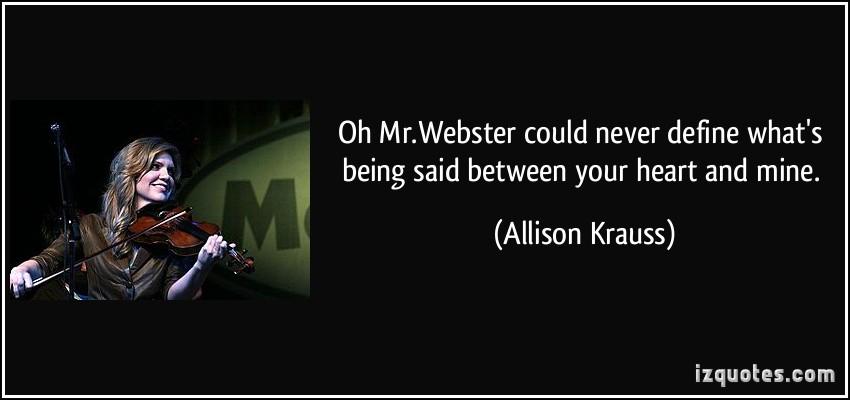 Allison Krauss's quote