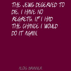 Alois Brunner's quote