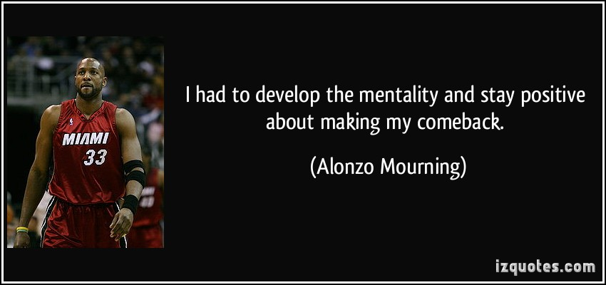Alonzo Mourning's quote #4