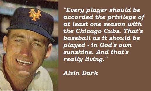 Alvin Dark's quote #5