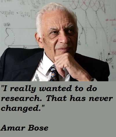Amar Bose's quote #5