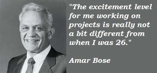 Amar Bose's quote #2
