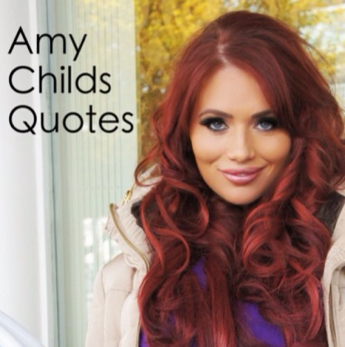 Amy Childs's quote #5