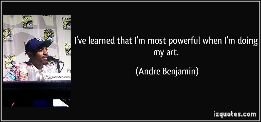 Andre Benjamin's quote #2