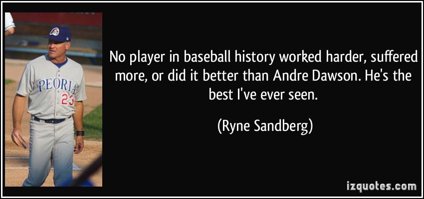 Andre Dawson's quote #2