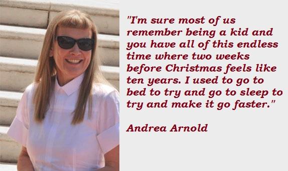 Andrea Arnold's quote #1
