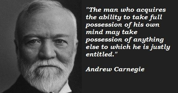 Andrew Carnegie's quote #7