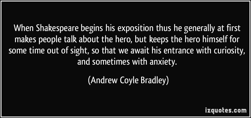 Andrew Coyle Bradley's quote #7