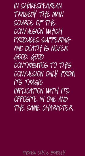 Andrew Coyle Bradley's quote #4