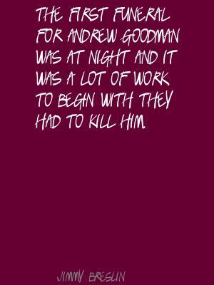 Andrew Goodman's quote #1