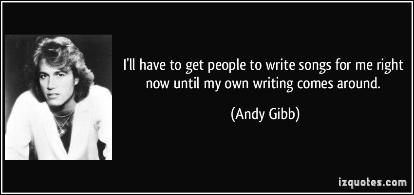 Andy Gibb's quote #5