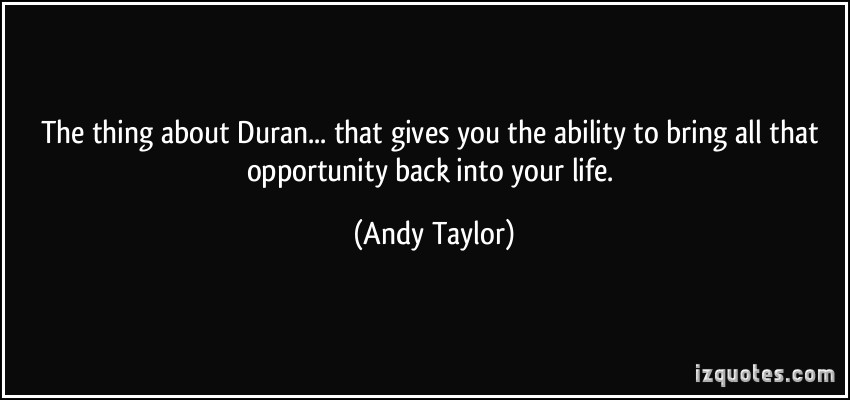 Andy Taylor's quote #1