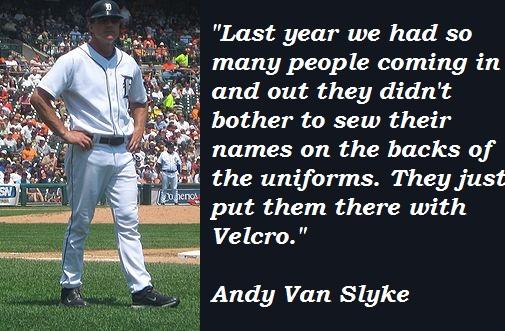 Andy Van Slyke's quote #1