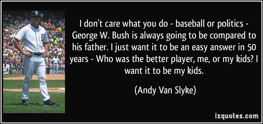 Andy Van Slyke's quote #3