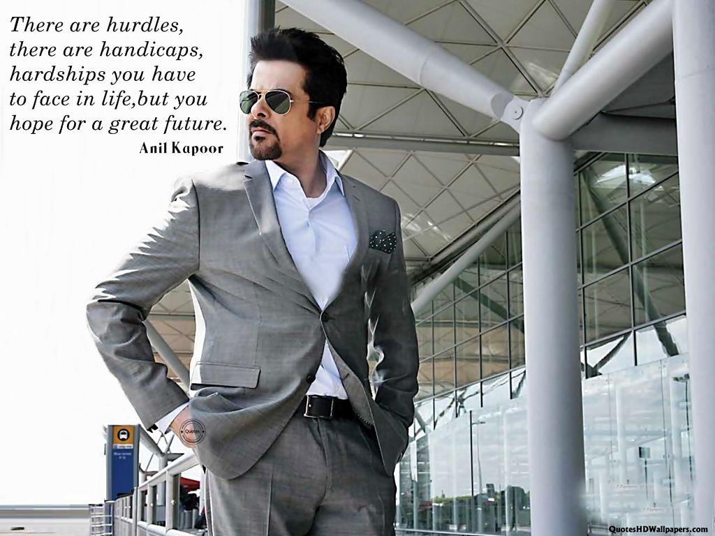 Anil Kapoor's quote #5