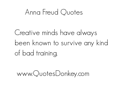 Anna Freud's quote #6