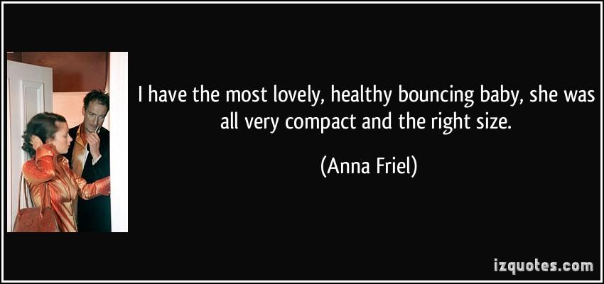 Anna Friel's quote #7