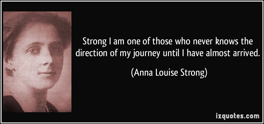 Anna Louise Strong's quote #4