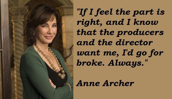 Anne Archer's quote #7