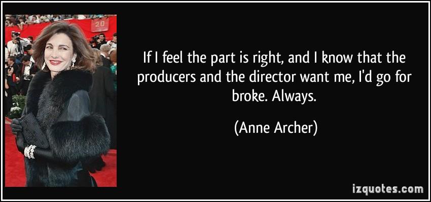 Anne Archer's quote #3