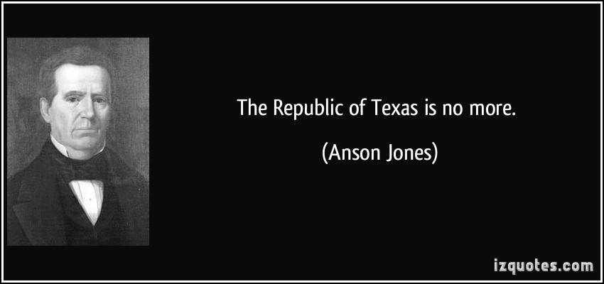 Anson Jones's quote