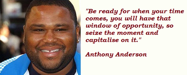 Anthony Anderson's quote #1