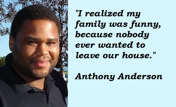 Anthony Anderson's quote #2