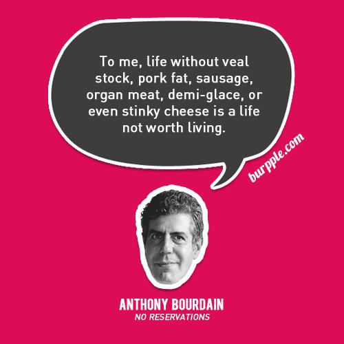 Anthony Bourdain's quote #3