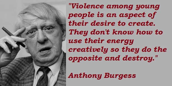 Anthony Burgess's quote #1