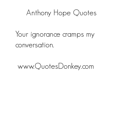 Anthony Hope's quote #1