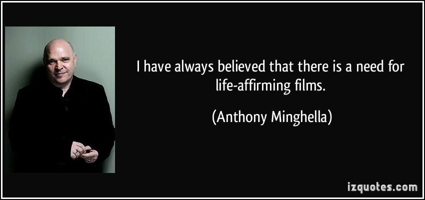 Anthony Minghella's quote #2