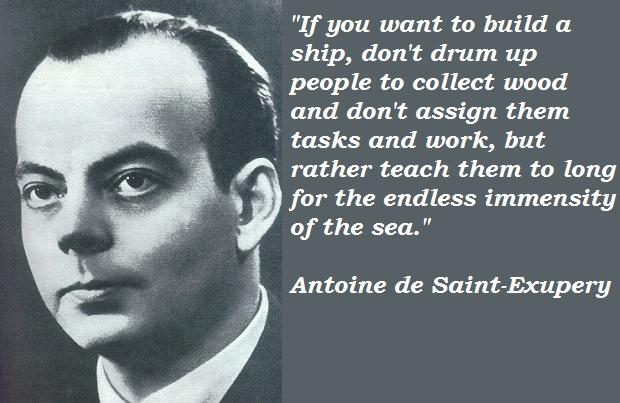 Antoine de Saint-Exupery's quote #3