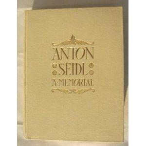 Anton Seidl's quote #6