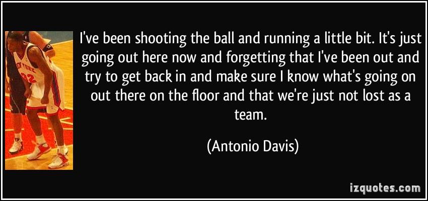 Antonio Davis's quote #5
