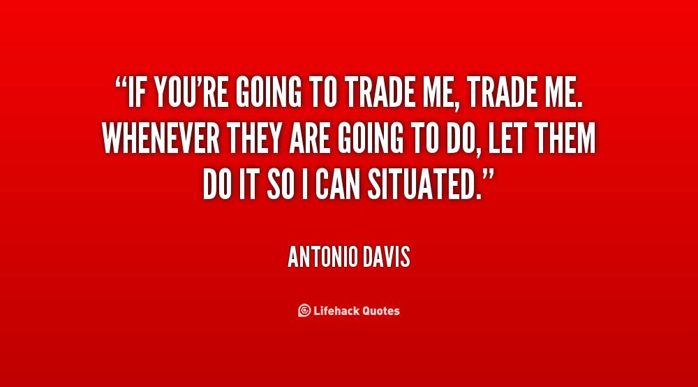 Antonio Davis's quote #8