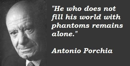 Antonio Porchia's quote #2