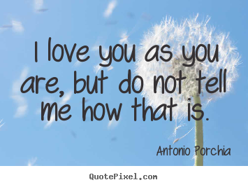 Antonio Porchia's quote #4