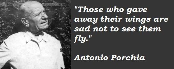 Antonio Porchia's quote #8