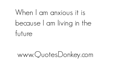 Anxious quote #3