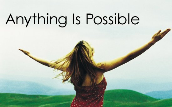 Anything Is Possible quote #1
