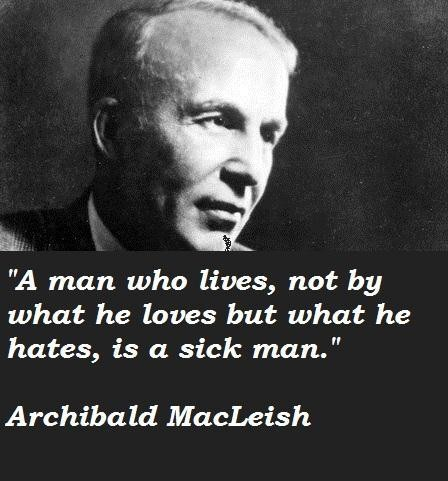 Archibald MacLeish's quote #8