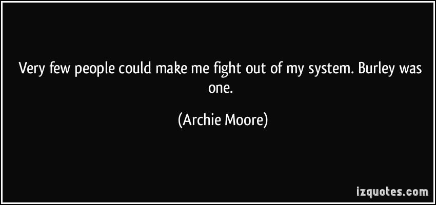 Archie Moore's quote #1