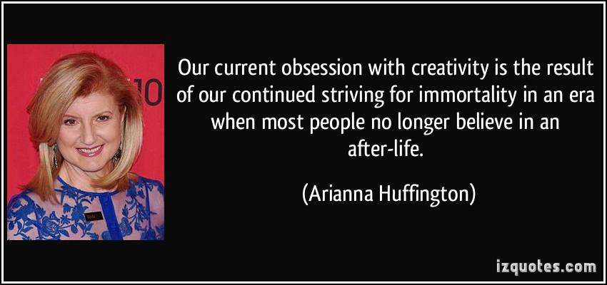 Arianna Huffington's quote #1